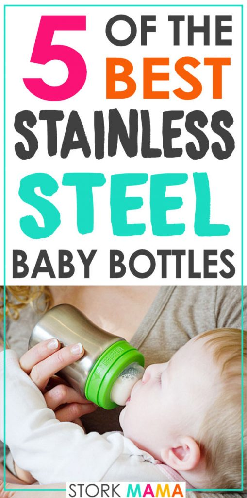 Best Stainless Steel Baby Bottles   Find the best stainless steel baby bottles as an alternative to plastic. These baby bottles are Eco friendly and better for your babie health. Stork Mama