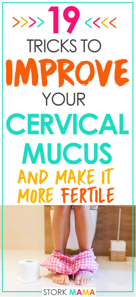Improve your egg white cervical mucus