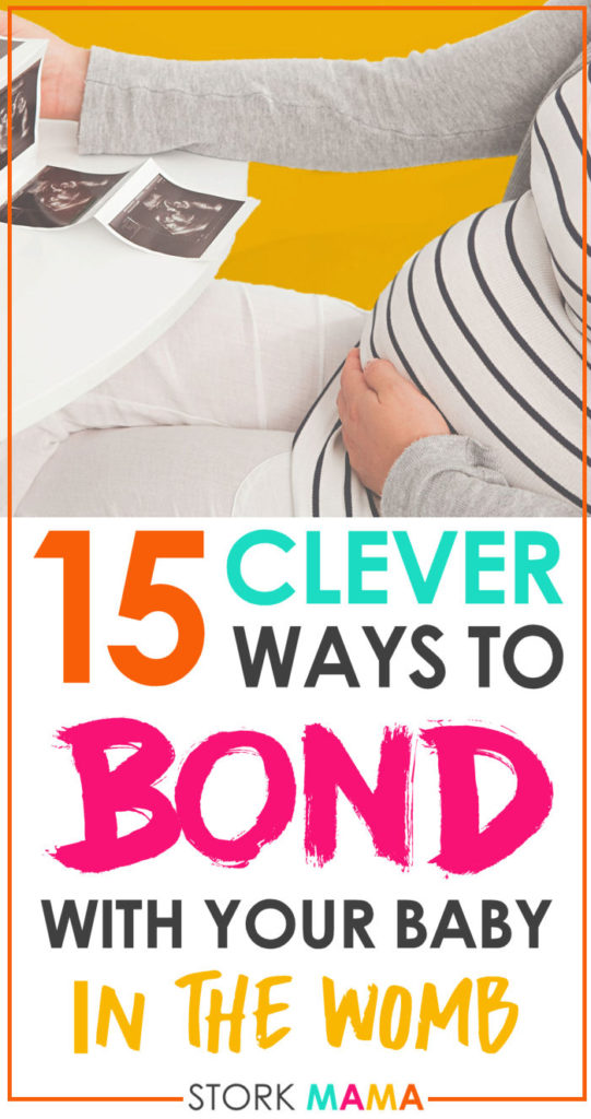 15 Ways to Bond With your  Baby in the womb | Stork Mama