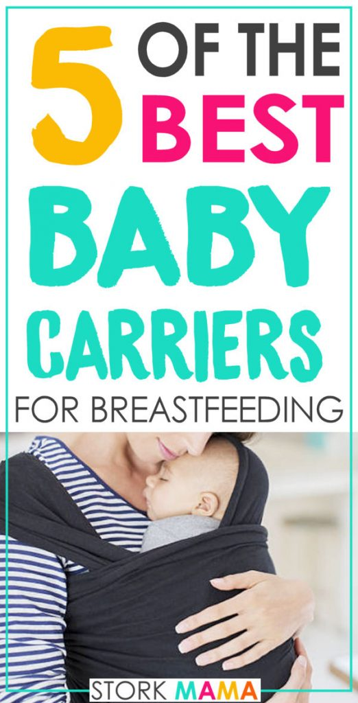 Best Baby Carrier for Breastfeeding | Try Hands Free breastfeeding with these great baby slings. You'll find recommendations for all styles that will work best for your family. Stork Mama