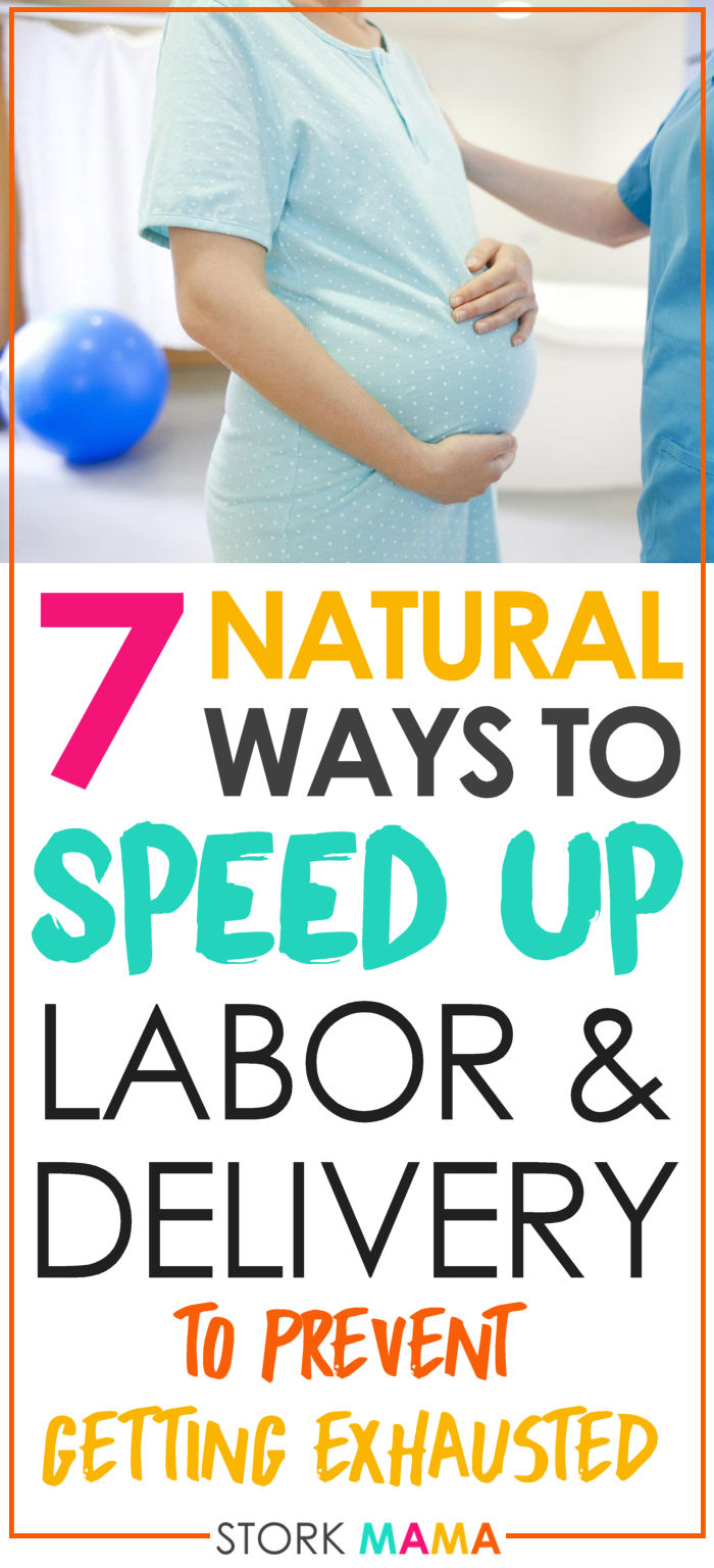 Looking for ways to have a quick and easy labor? Prevent having a stalled labor by follwoing these top tips. Starting in pregancy you can prepare for a quick, natural birth and prevent any medical intervention. 7 Natural Ways to speed up labor and delivery - Stork Mama