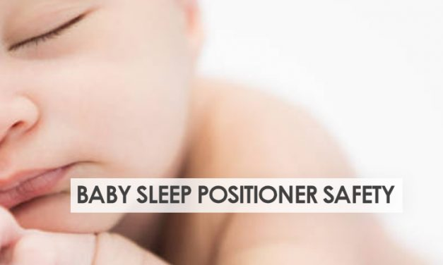 Baby Sleep Positioners – A Safety Warning for New Moms