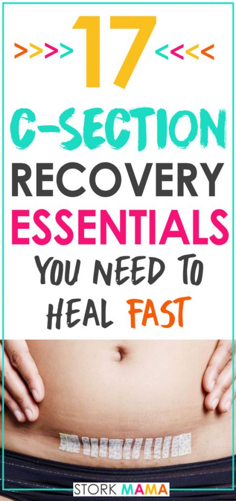 C-Section Recovery Essentials |These postpartum recovery products will help you heal quickly after a cesarean birth. Build your must have kit during pregnancy to help with post-op pain and healing. This checklist will give new moms a good idea of what to pack in your hospital bag.