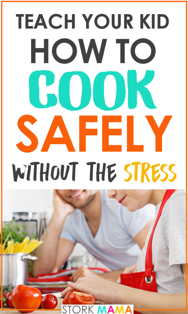 Teach Your Kids How To Cook Safely | Do your kids know how to cook safely? IS the thought of sharp knives and kitchen danger keeping you from teaching them valuable life skills? Learn how to get your kids in the kitchen and making their own meals in no time. Stork Mama