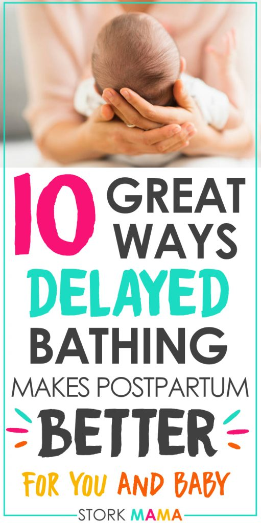 10 Important Reasons To Delay Baby's First Bath   The benefits of delayed bathing for newborn babies is cathing on. Discover why you need to consider postponing your babys first bath and the health benefits it brings. Stork Mama