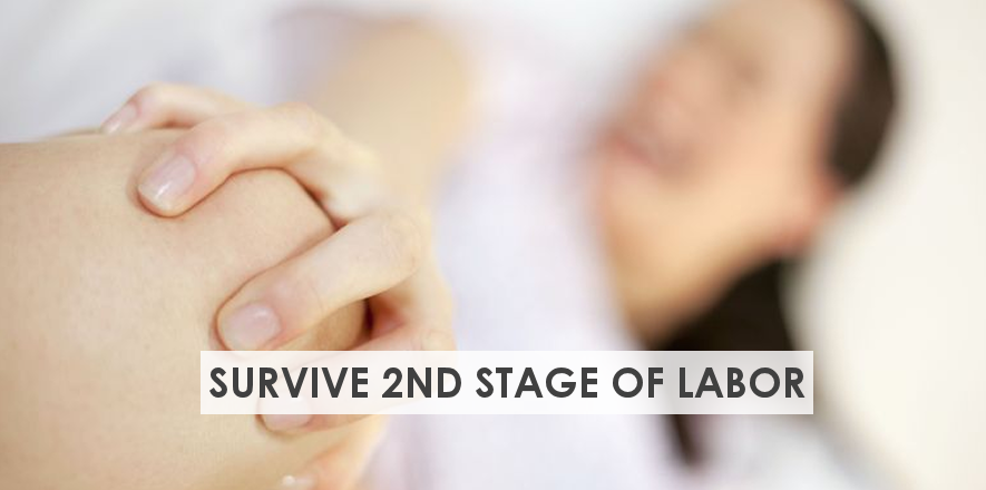 14 Tips to Survive the Second Stage of Labor