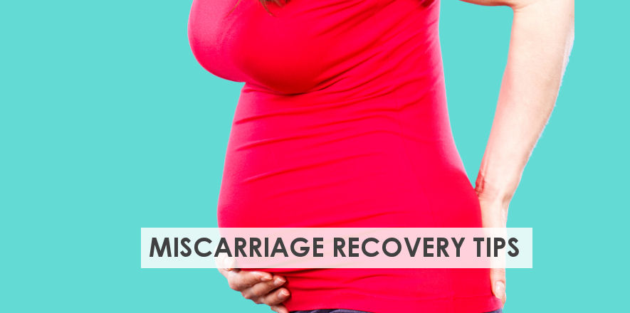 12 Useful Miscarriage Recovery Tips for Pregnancy Loss